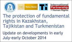 Отчет правозащитников: Защита фундаментальных прав в Казахстане, Таджикистане и Туркменистане